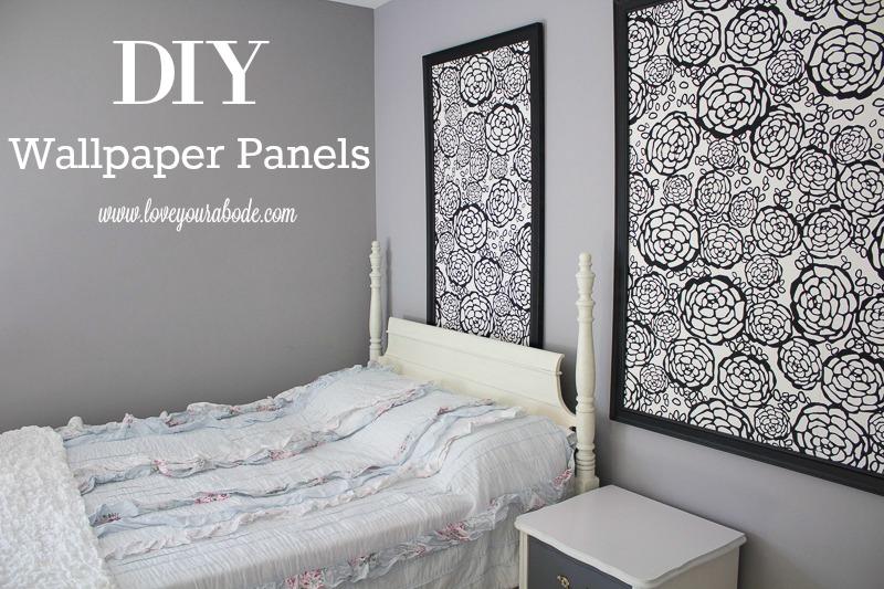 Diy Wallpaper Panels Love Your Abode